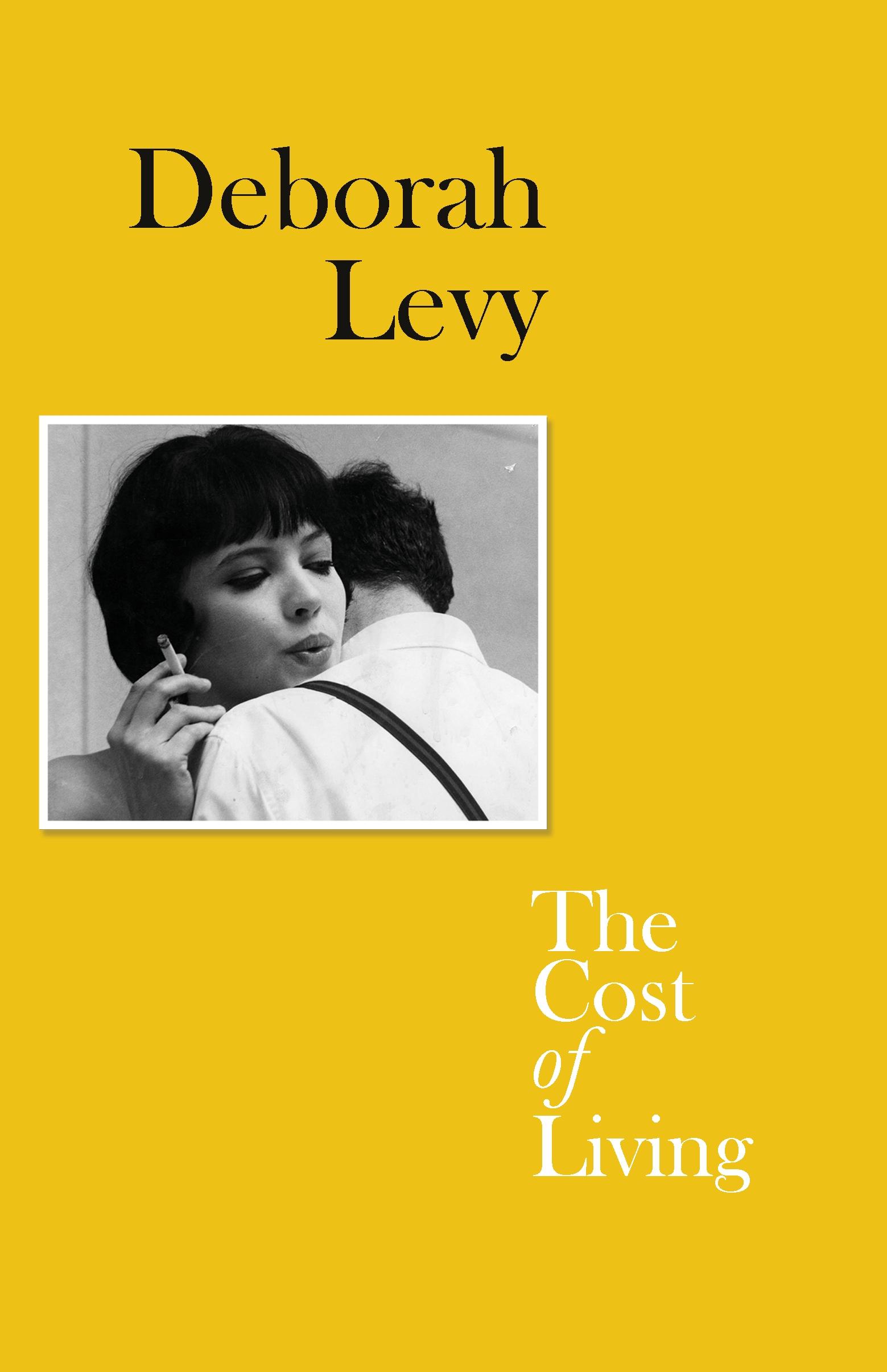 Deborah Levy, The Cost of Living, 2018. Courtesy Hamish Hamilton