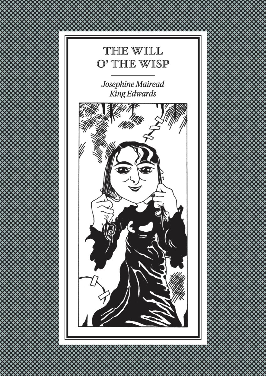 The Will O' The Whisp, Josephine Mairead King Edwards