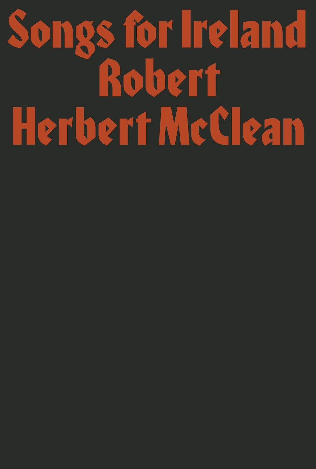Robert Herbert McClean, Songs for Ireland. Prototype