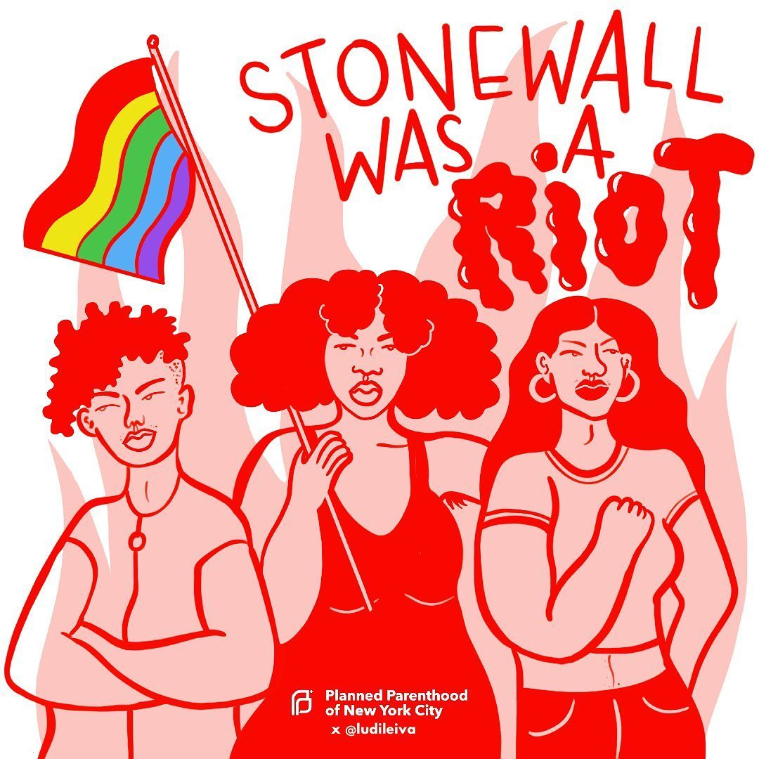 Stonewall Was A Riot