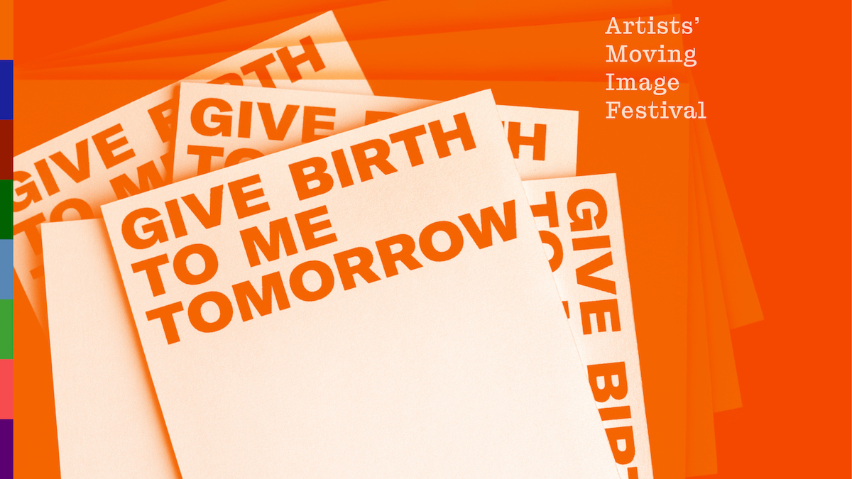 Give Birth to Me Tomorrow, from Artists Moving Image Festival, LUX Scotland, image credit: Maeve Redmond
