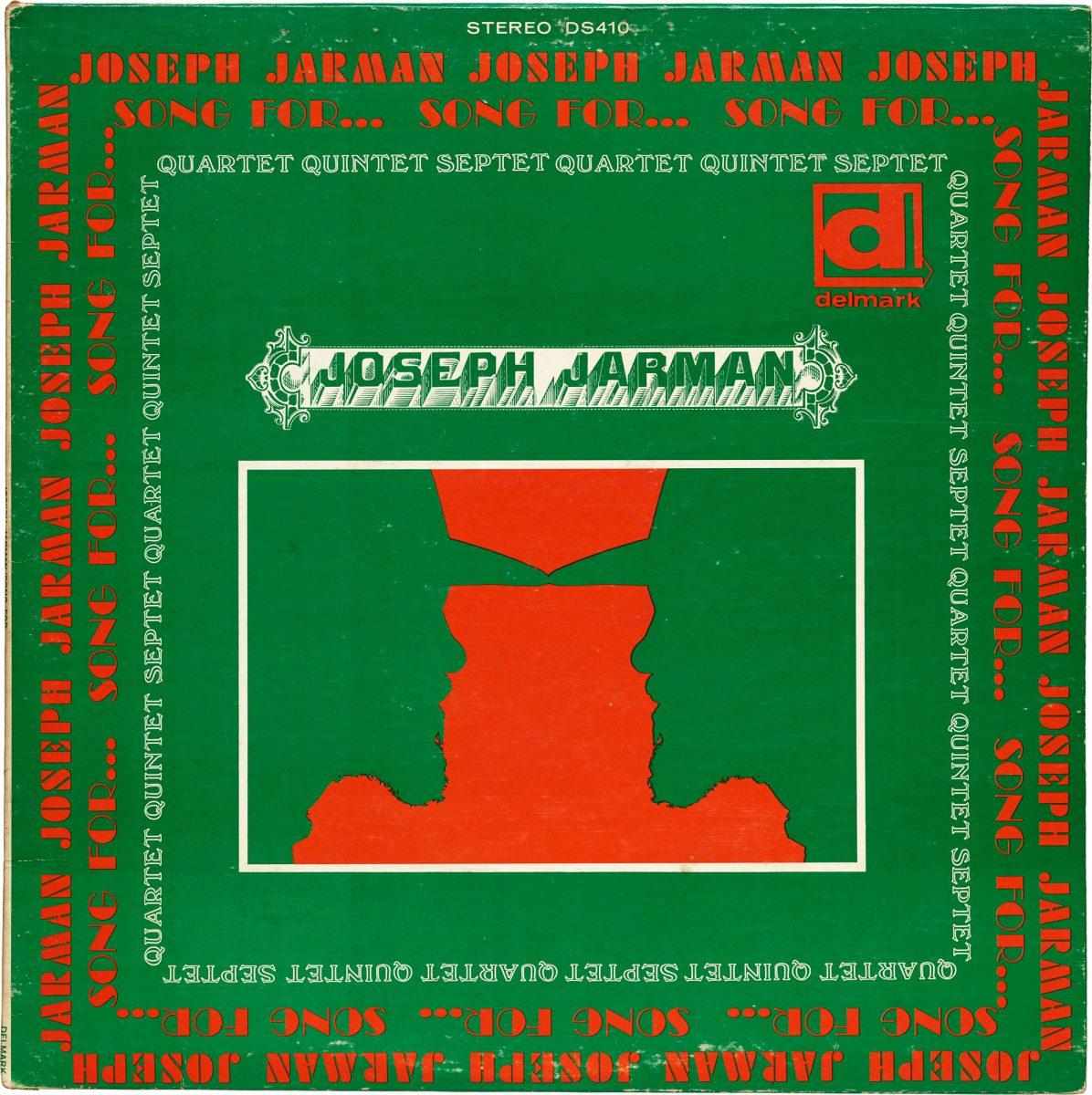 Joseph Jarman, Song For…,1967. Design: Sylvia Abernathy. Courtesy Letterform Archive