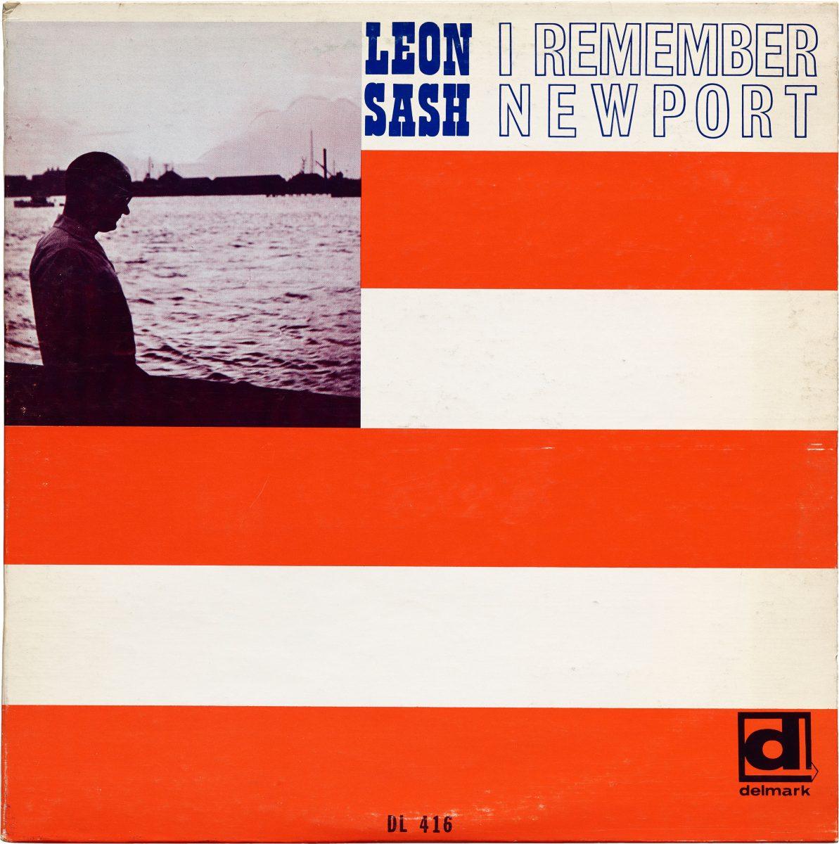 Leon Sash, I Remember Newport, 1968. Design: Sylvia Abernathy. Photo: Lee Morgan. Courtesy Letterform Archive