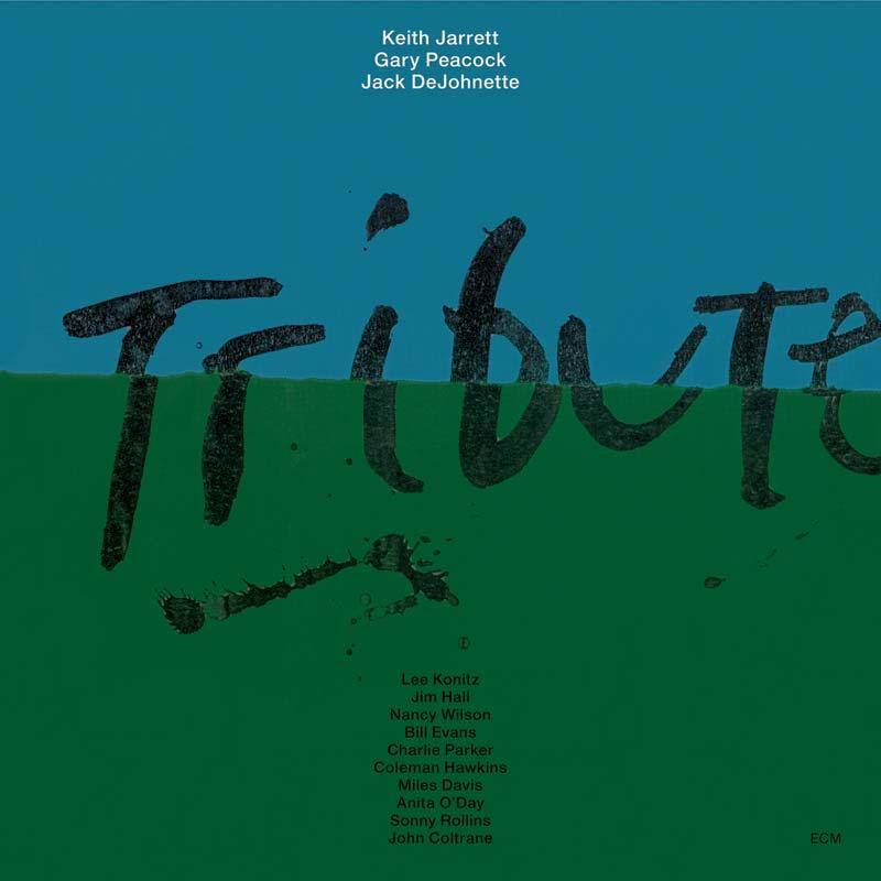 Keith Jarrett Trio, Tribute, 1990. Design: Barbara Wojirsch for ECM Records. Courtesy the artist