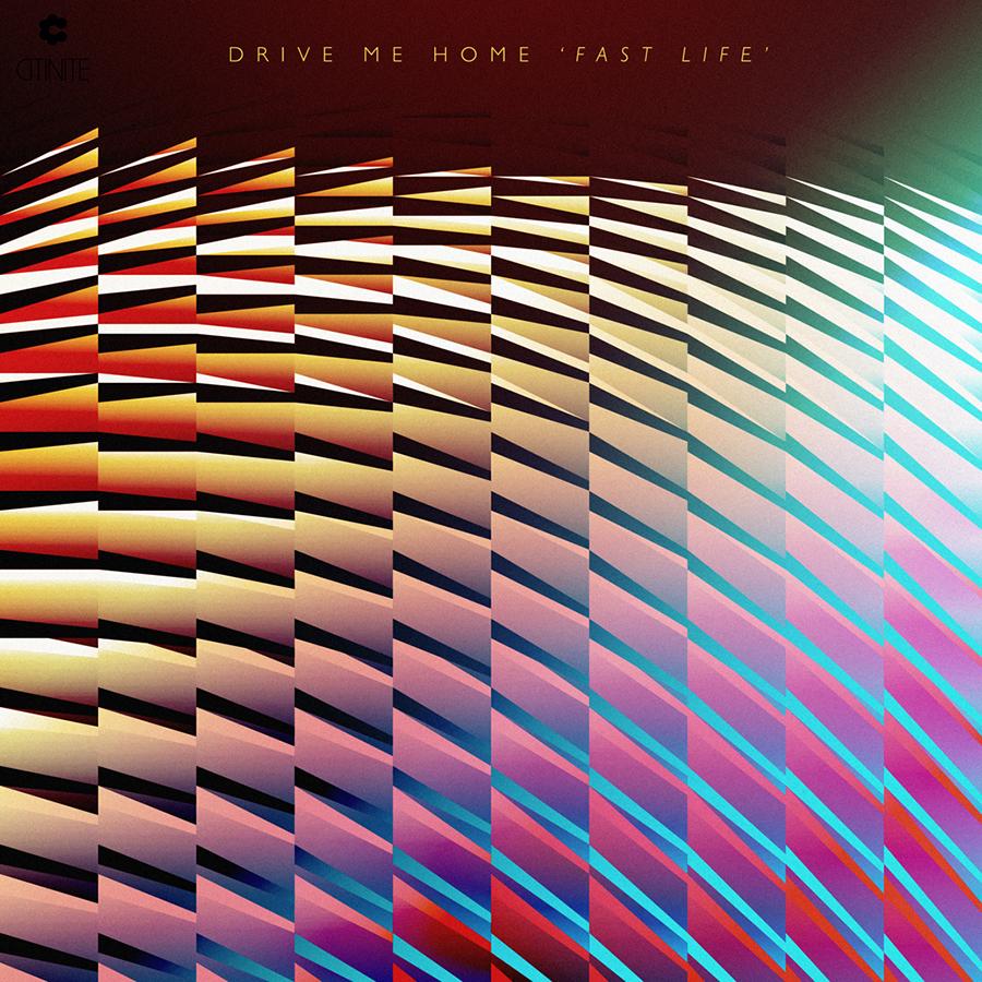 Drive Me Home, Fast Life [Citinite], 2012